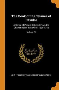 THE BOOK OF THE THANES OF CAWDOR: A SERI