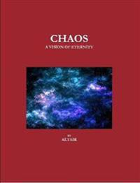 Chaos - A Vision of Eternity