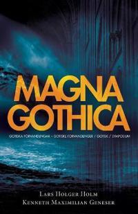 Magna Gothica