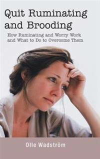 QUIT RUMINATING AND BROODING: HOW RUMINA
