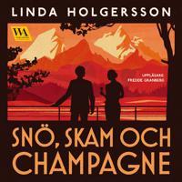Snö, skam och champagne