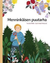 """Menninkäisen puutarha: Finnish Edition of """"The Gnome's Garden"""""""