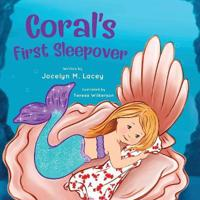 Coral's First Sleepover