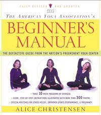 The American Yoga Association's Beginner's Manual