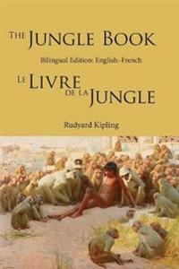 The Jungle Book: Bilingual Edition: English-French