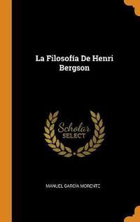 La Filosofía de Henri Bergson