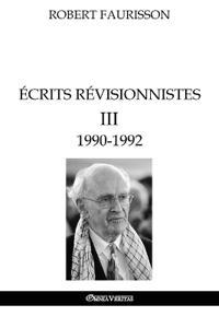 crits R visionnistes III - 1990-1992