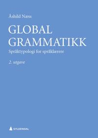 Global grammatikk - Åshild Næss | Ridgeroadrun.org