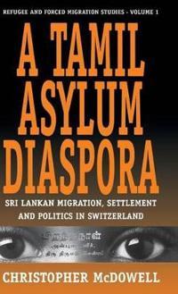 A Tamil Asylum Diaspora