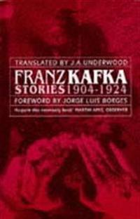 Franz Kafka Stories 1904-1924