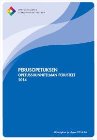 Perusopetuksen opetussuunnitelman perusteet 2014
