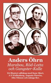 Marabou, Röd-Lotta och Gangster-Kalle