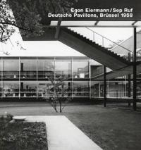 Egon Eiermann/ Sep Ruf, Deutsche Pavilions