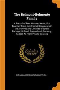 THE BELMONT-BELMONTE FAMILY: A RECORD OF