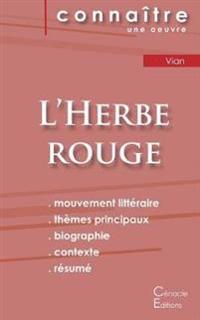 Fiche de lecture L'Herbe rouge (Analyse littéraire de référence et résumé complet)