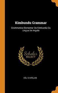 KIMBUNDU GRAMMAR: GRAMMATICA ELEMENTAR D