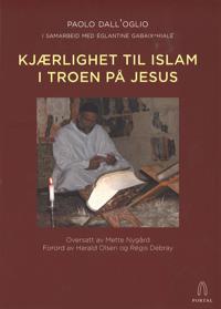 Kjærlighet til islam i troen på Jesus - Paolo Dall'Oglio | Inprintwriters.org