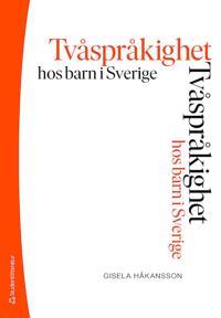Tvåspråkighet hos barn i Sverige