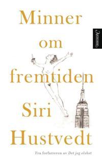 Minner om fremtiden - Siri Hustvedt   Inprintwriters.org