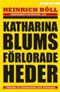Katharina Blums förlorade heder - eller : Hur våld uppstår och vart det kan
