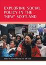 Exploring Social Policy In The 'new' Scotland