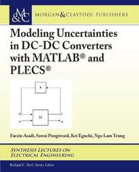Modeling Uncertainties in Dc-dc Converters With Matlab and Plecs