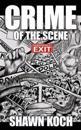 Crime of the Scene