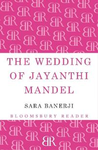 The Wedding of Jayanthi Mandel