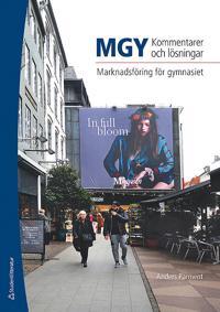 MGY Kommentarer och lösningar Elevpaket - Tryckt - Marknadsföring för gymnasiet - Anders Parment pdf epub