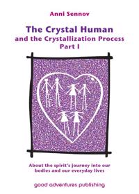 The Crystal Human and the Crystallization Process