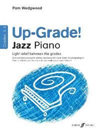Up-Grade! Jazz Piano Grades 3-4
