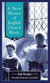Short History of English Church Music