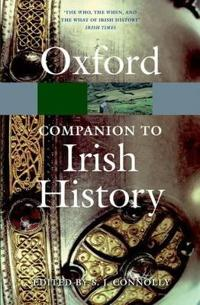 The Oxford Companion to Irish History. Edited by S.J. Connolly