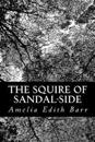 The Squire of Sandal-Side: A Pastoral Romance