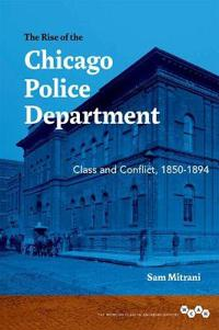 The Rise of the Chicago Police Department