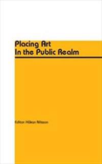 Placing Art In the Public Realm