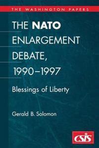The NATO Enlargement Debate, 1990-1997