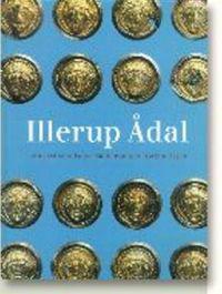 Illerup Adal -- Ein Archaologischer Zauberspiegel