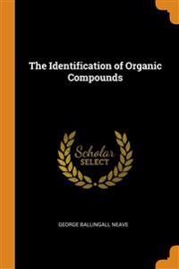 Identification of Organic Compounds