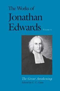 The Works of Jonathan Edwards, Vol. 4