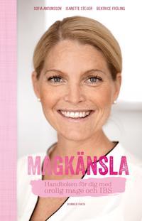 Magkänsla : handboken för dig med orolig mage och IBS