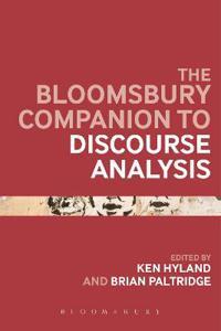 The Bloomsbury Companion to Discourse Analysis