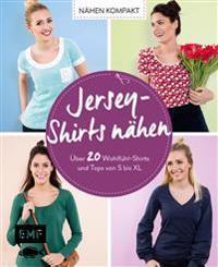 Nähen kompakt - Jersey-Shirts nähen