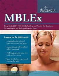 MBLEx Study Guide 2019-2020: MBLEx Test Prep and Practice Test Questions for the Massage and Bodywork Licensing Exam
