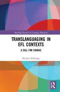 Translanguaging in EFL Contexts