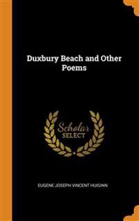 DUXBURY BEACH AND OTHER POEMS