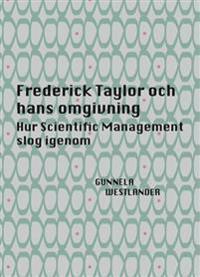 Frederick Taylor och hans omgivning - Gunnela Westlander | Laserbodysculptingpittsburgh.com