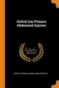 Oxford war Primers Abdominal Injuries