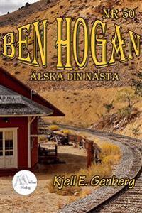 Ben Hogan – Nr 50 - Älska din nästa