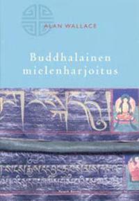 Buddhalainen mielenharjoitus